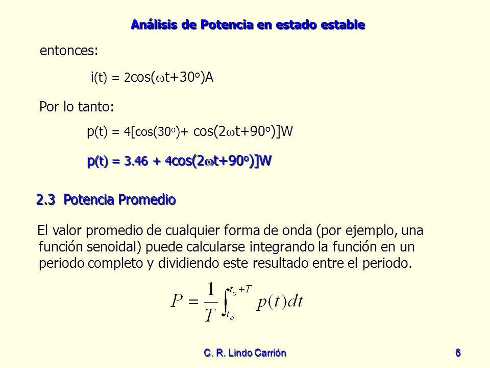 p(t) = 4[cos(30o)+ cos(2t+90o)]W